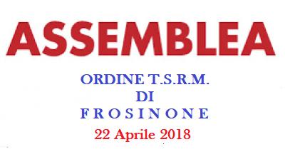 CONVOCAZIONE ASSEMBLEA PROVINCIALE ORDINE T.S.R.M.