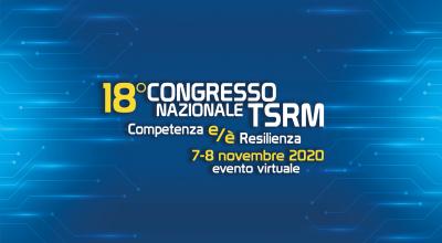 18° Congresso nazionale TSRM - 7 e 8 Novembre 2020