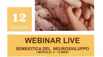 Webinar Live - Semeiotica del Neurosviluppo, Modulo 1: 0-12 mesi